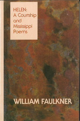 Helen: A Courtship and Mississippi Poems (Trade Edition)