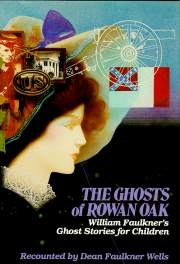The Ghosts of Rowan Oak